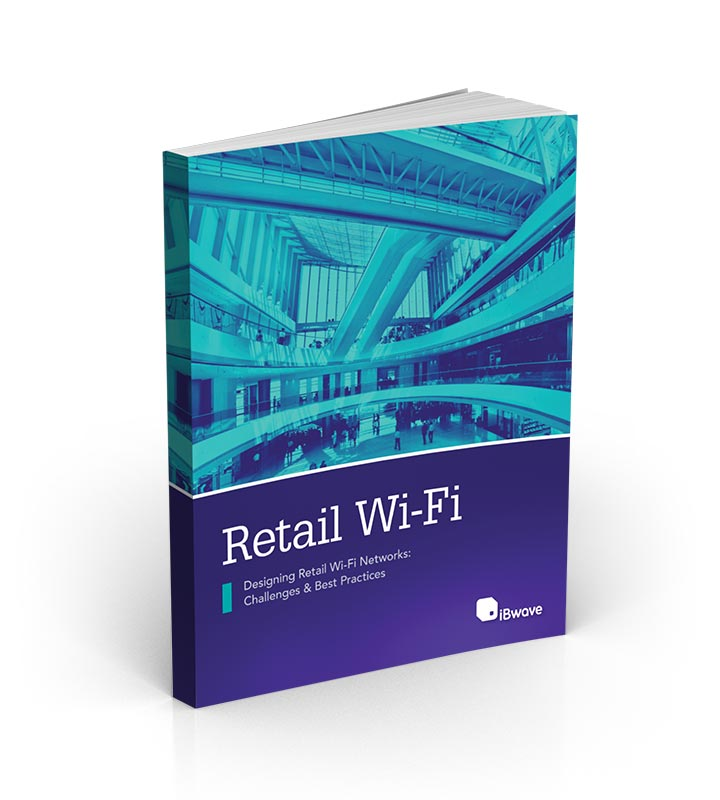 eBook: Designing Wi-Fi Networks in Retail Environments