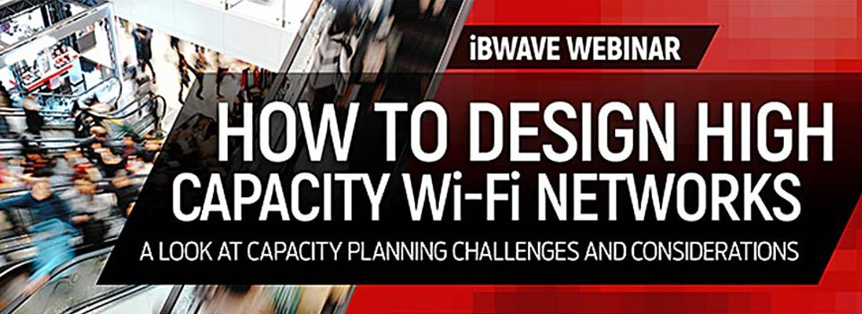 How to Design High Capacity Wi-Fi Networks with Industry Expert Andrew von Nagy