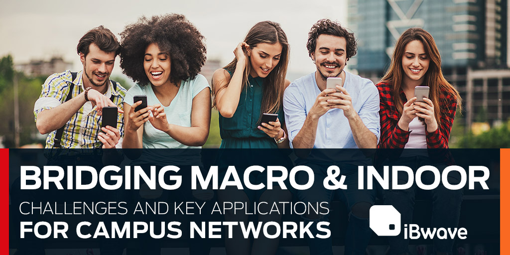 Webinar: Bridging Macro & Indoor – Challenges and Key Applications for Campus Networks