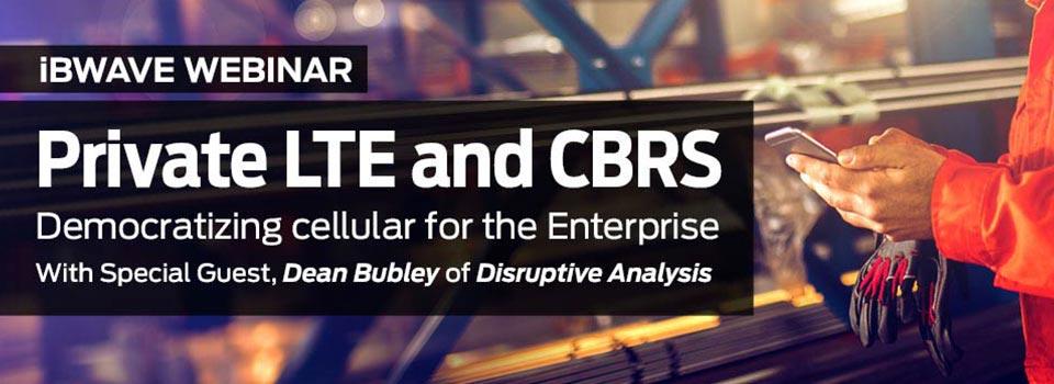 Private LTE & CBRS webinar banner