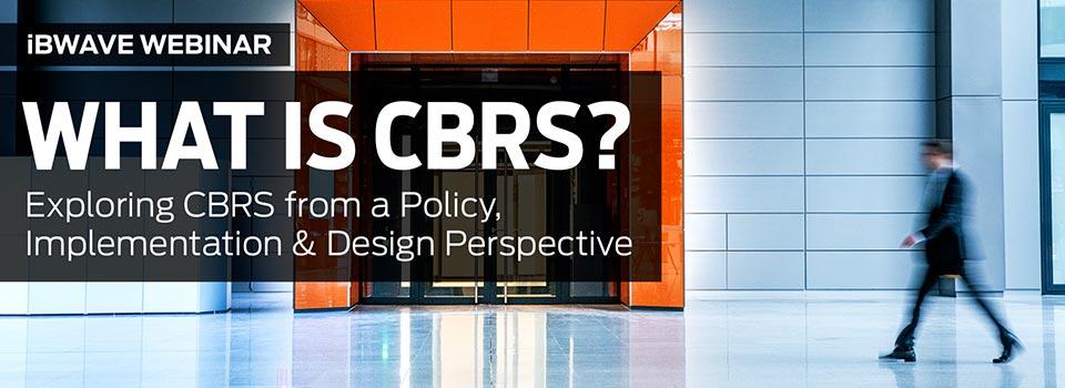What is CBRS? webinar banner