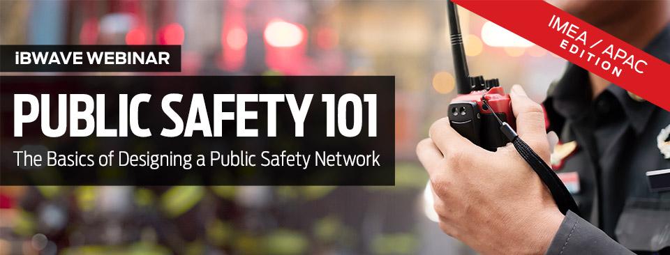 Public Safety 101 webinar banner - IMEA APAC Edition