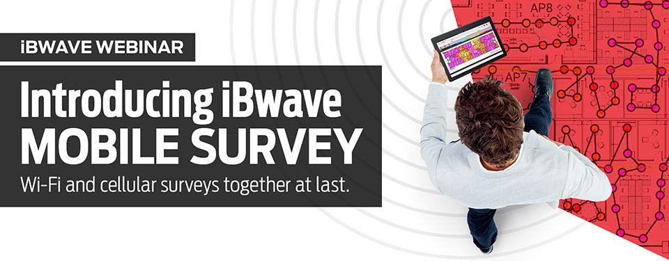 iBwave Mobile Survey webinar