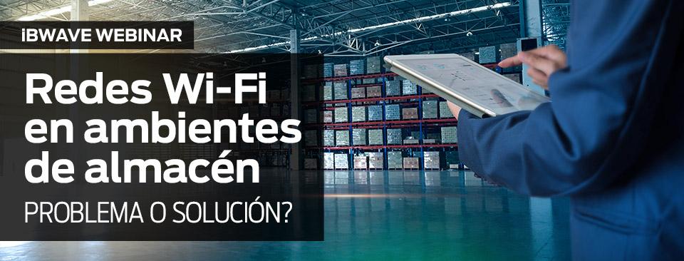 Redes Wi-Fi en ambientes de almacén – problema o solución?