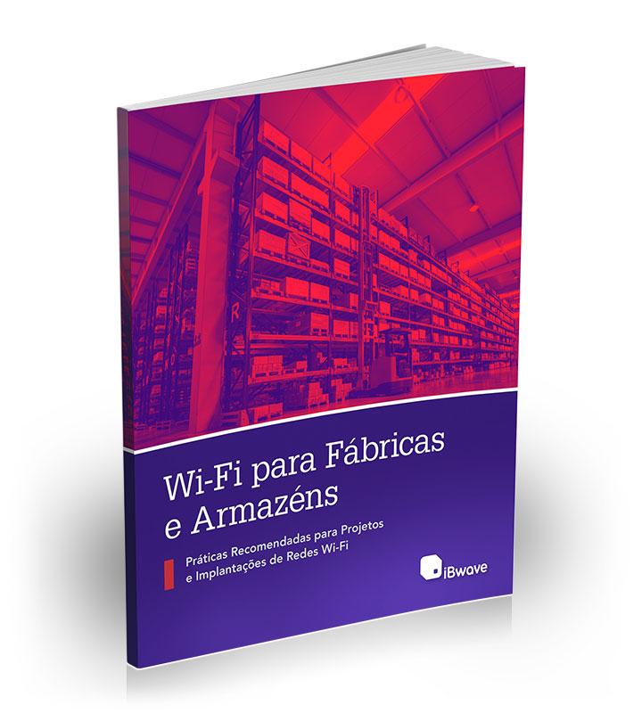 Wi-Fi para Fábricas e Armazéns