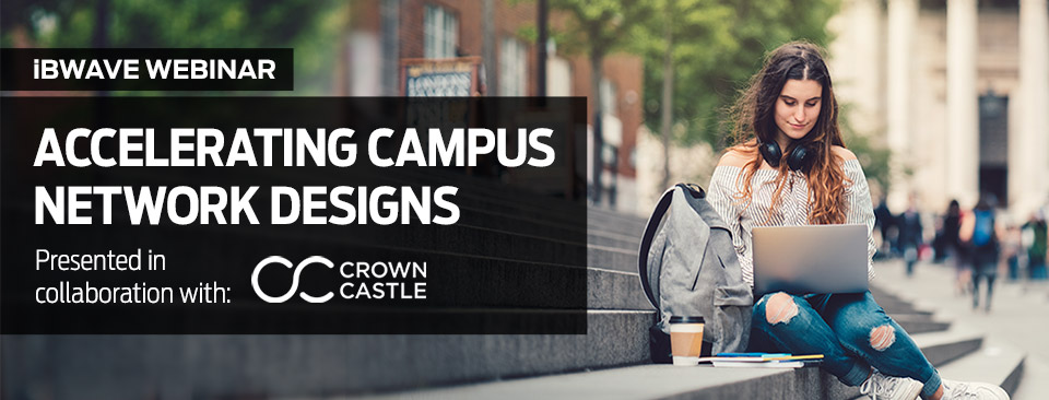 Accelerating Campus Network Designs, with Crown Castle