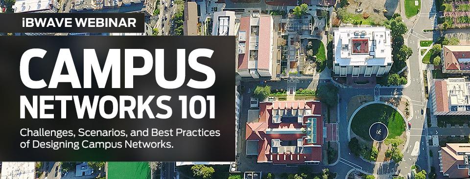 Campus Networks 101 webinar